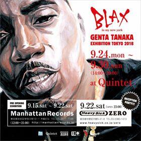 BLAX in my new york ~GENTA TANAKA EXHIBITION TOKYO 2018~