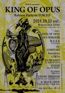 HIACE Presents KING OF OPUS Release Party in TOKYO