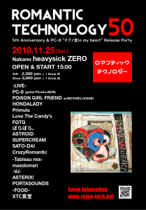 "ROMANTIC TECHNOLOGY 50 - 5th Anniversary & PC-8 ""テクノ愛in my heart"" Release Party -"