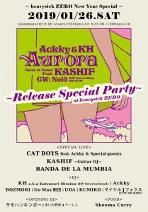 heavysick ZERO New Year Special. 「Ackky & KH 7inch Record」Release Party !!