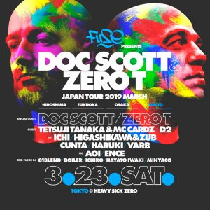 FUSE ~Doc Scott & Zero T Japan tour~