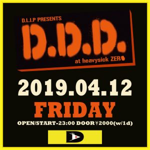 DLiP RECORDS presents D.D.D