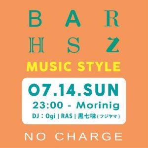 BAR HSZ ~MUSIC STYLE~