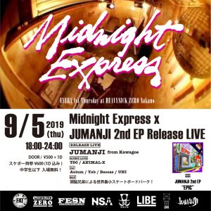 Midnight Express × JUMANJI 2nd EP Release Live