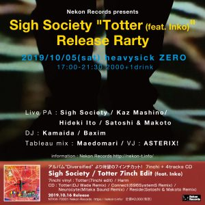 "Sigh Society ""Totter"" Release Rarty"